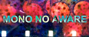 mononoaware